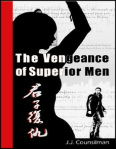 The Vengeance of Superior Men